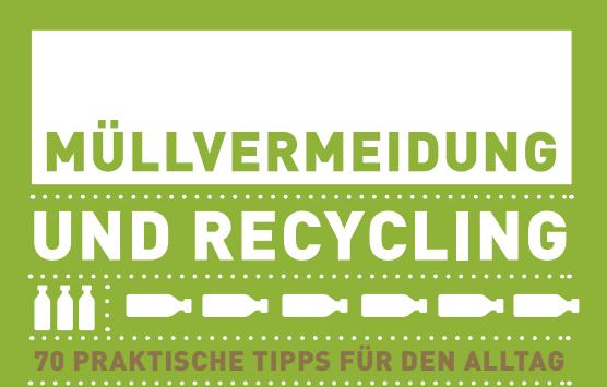 Müll vermeidung und Recycling